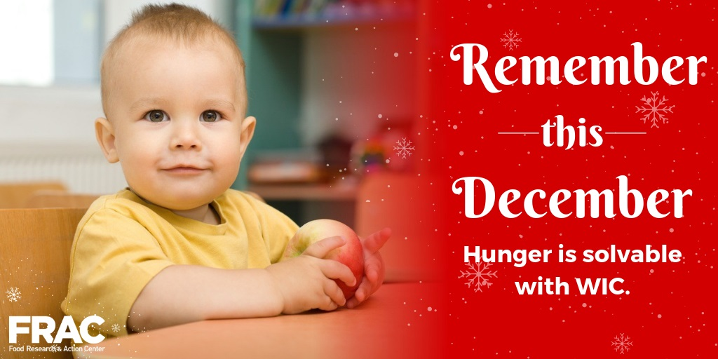 Kids Who Suffer Hunger In First Years >> Remember This December Hunger Is Solvable With Wic Food Research